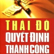thai-do-quyet-dinh-thanh-cong_2